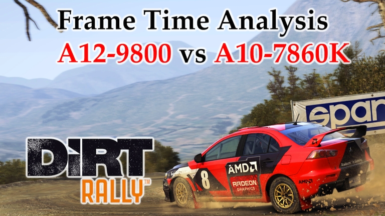 A12-9800 vs A10-7860K Frame Time Analysis - AMD APUs w/ R7 Graphics - DiRT Rally [GREECE]