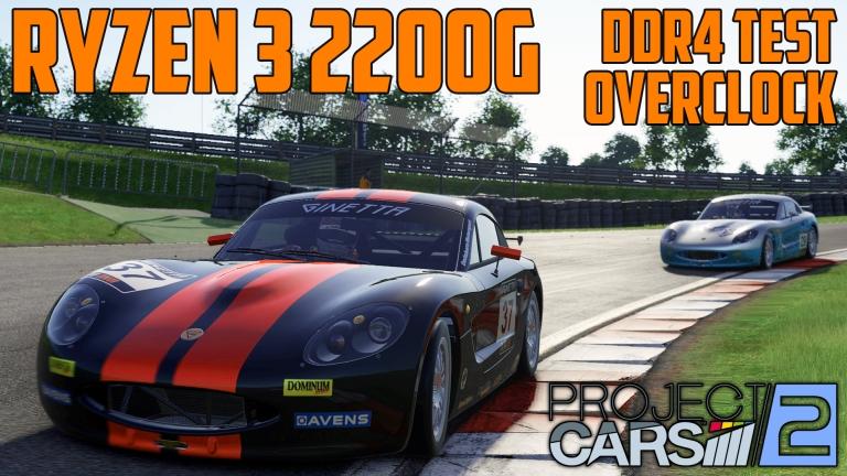 Project CARS 2 in Cadwell Park - Ryzen 3 2200G OC + DDR4 2400|3200 MHz single & dual channel